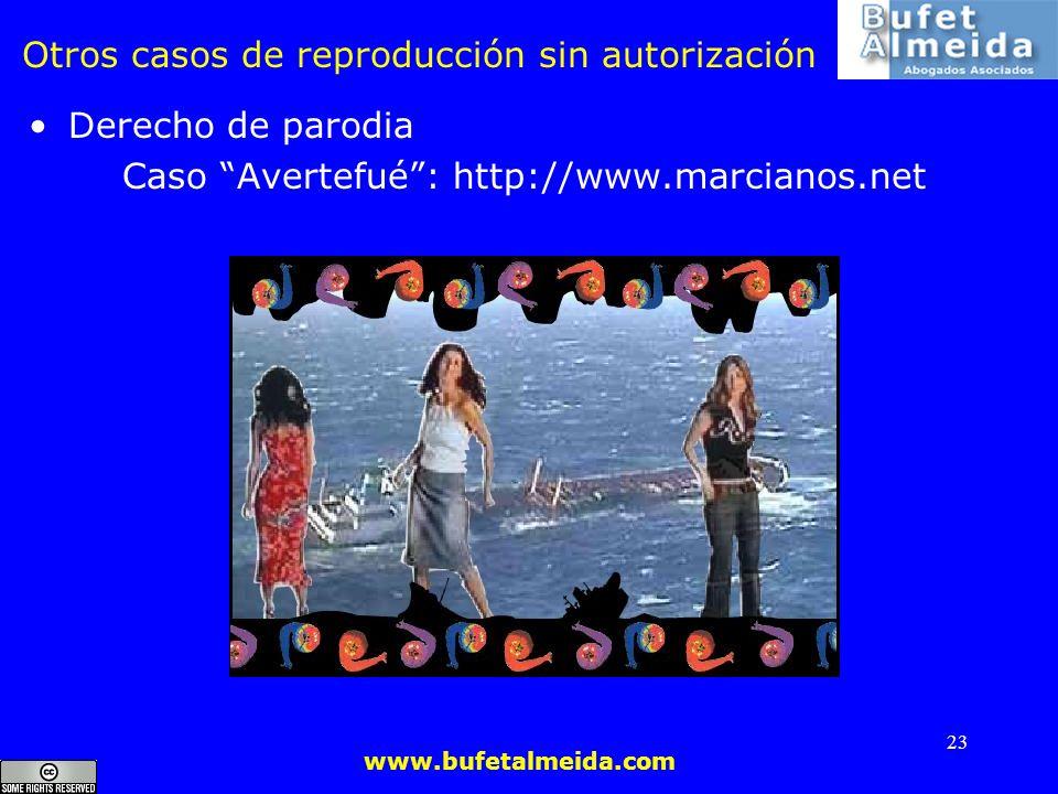 Otros casos de reproducción sin autorización