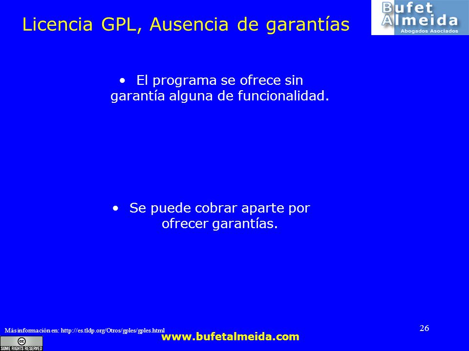 Licencia GPL, Ausencia de garantías
