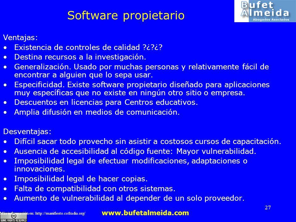 Software propietario Ventajas: