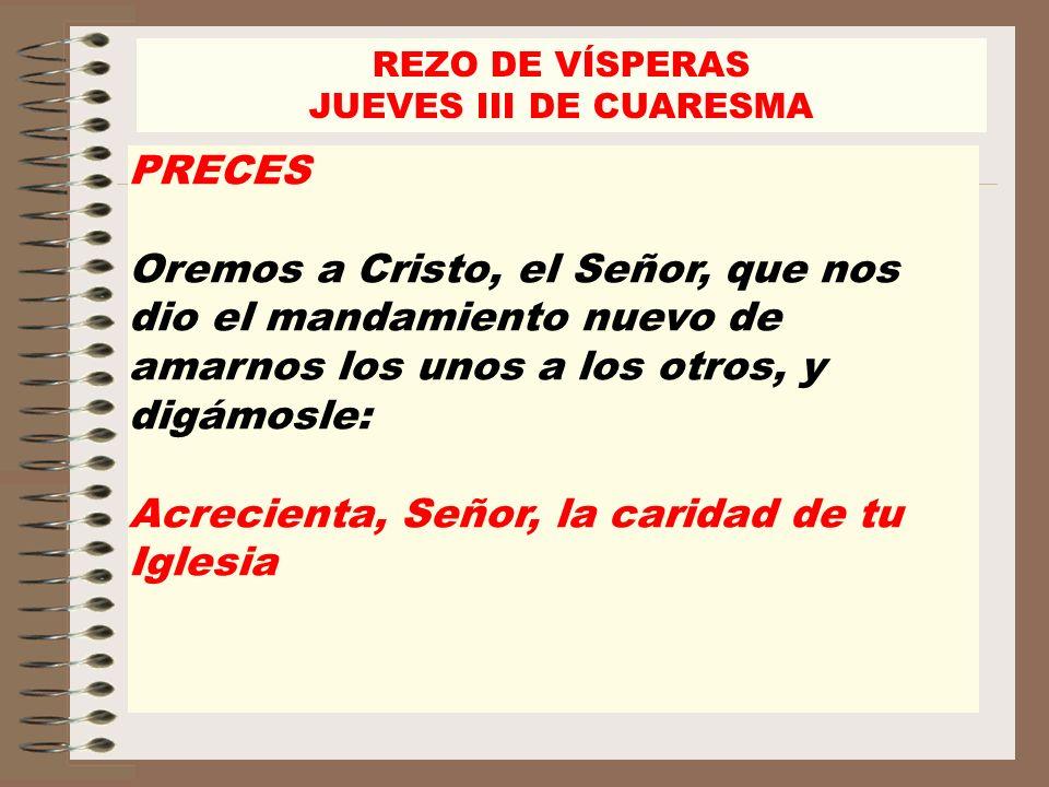REZO DE VÍSPERAS JUEVES III DE CUARESMA. PRECES.