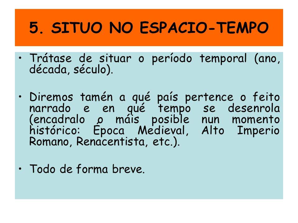 5. SITUO NO ESPACIO-TEMPO