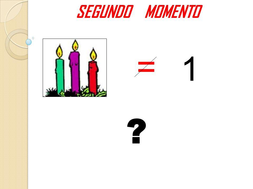 SEGUNDO MOMENTO = 1