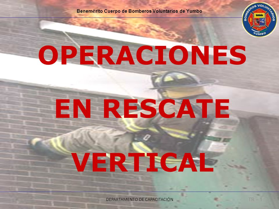 OPERACIONES EN RESCATE VERTICAL