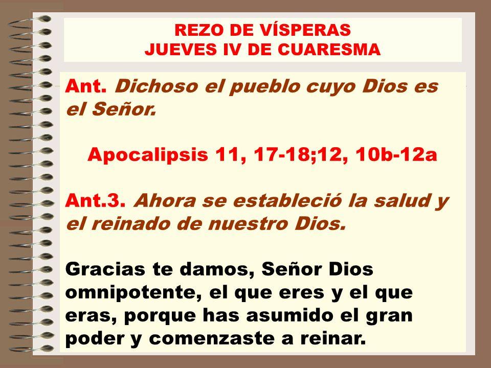 Ant. Dichoso el pueblo cuyo Dios es el Señor.