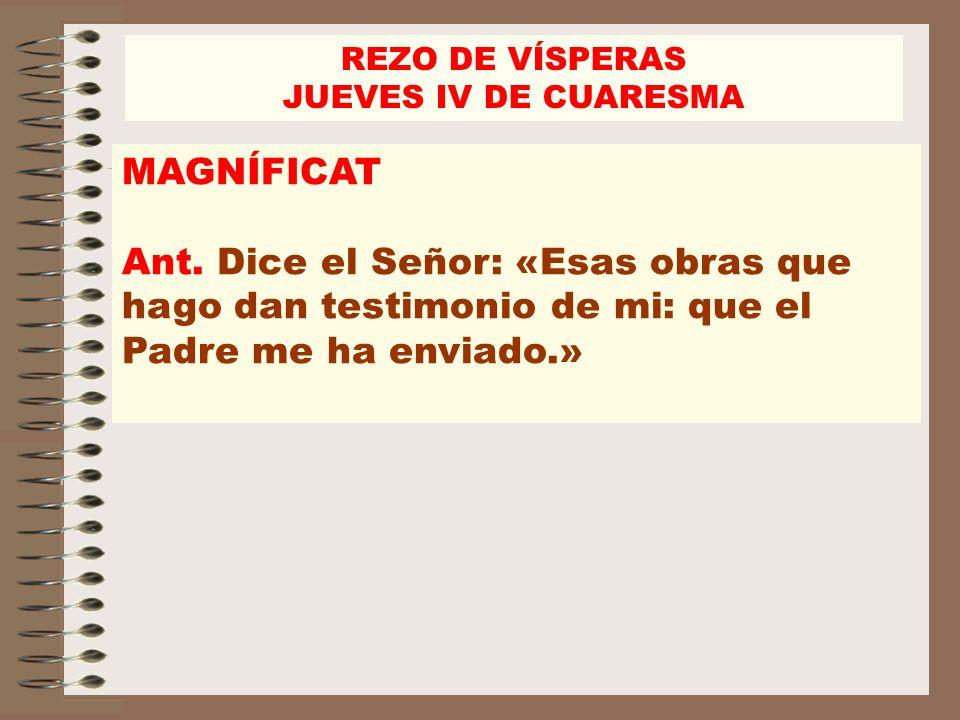 REZO DE VÍSPERAS JUEVES IV DE CUARESMA. MAGNÍFICAT.