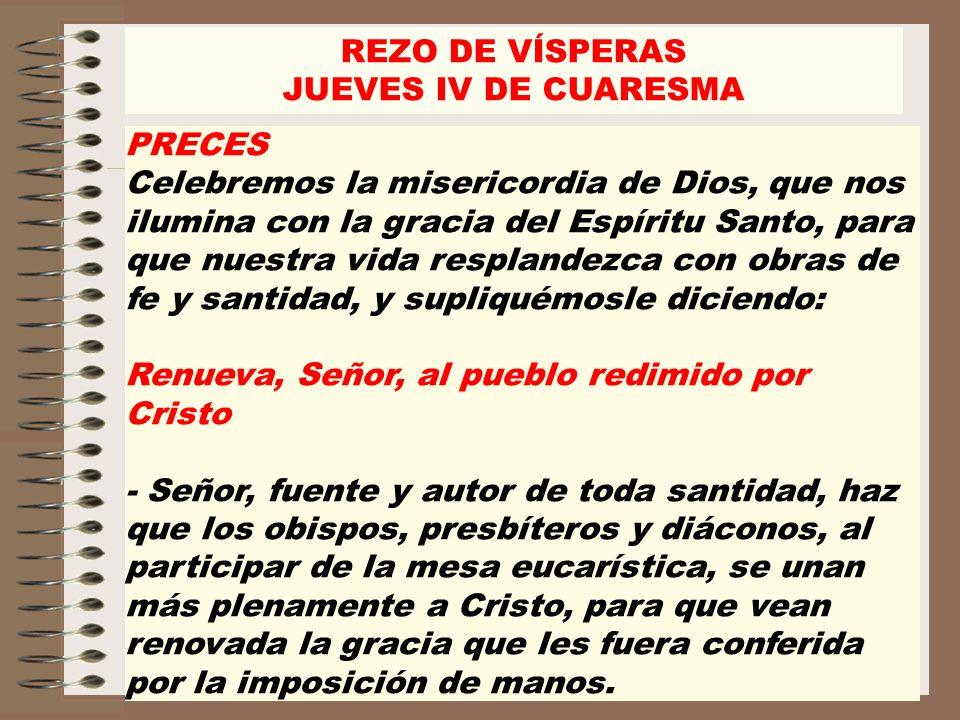 REZO DE VÍSPERAS JUEVES IV DE CUARESMA. PRECES.