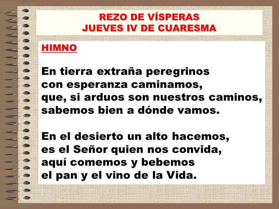 REZO DE VÍSPERAS JUEVES IV DE CUARESMA. HIMNO.