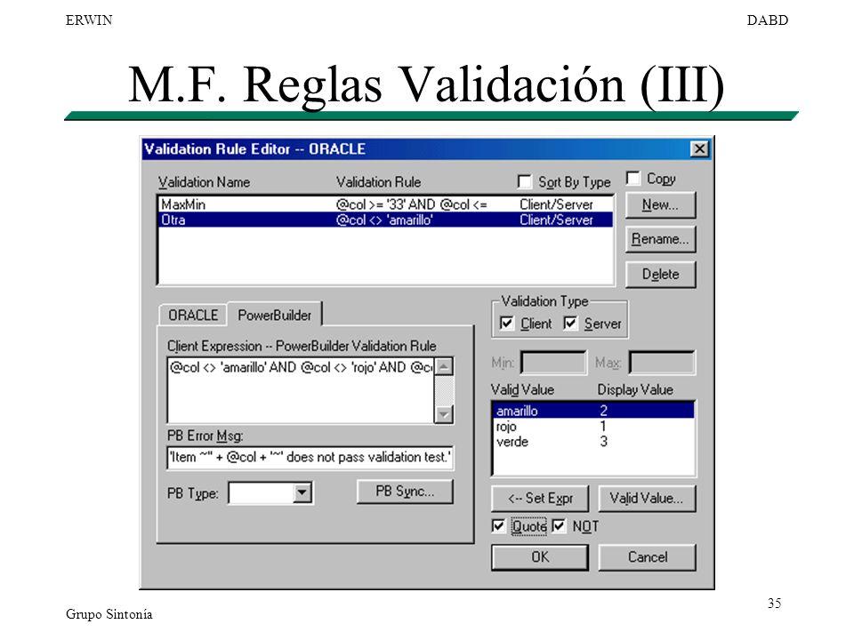 M.F. Reglas Validación (III)
