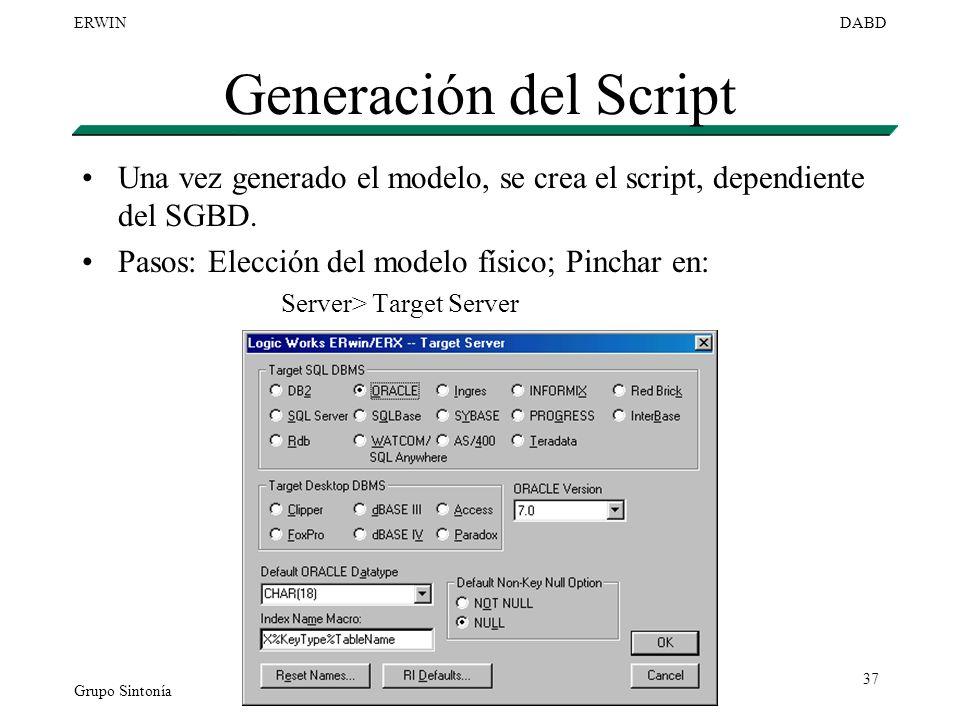 Generación del Script Una vez generado el modelo, se crea el script, dependiente del SGBD. Pasos: Elección del modelo físico; Pinchar en: