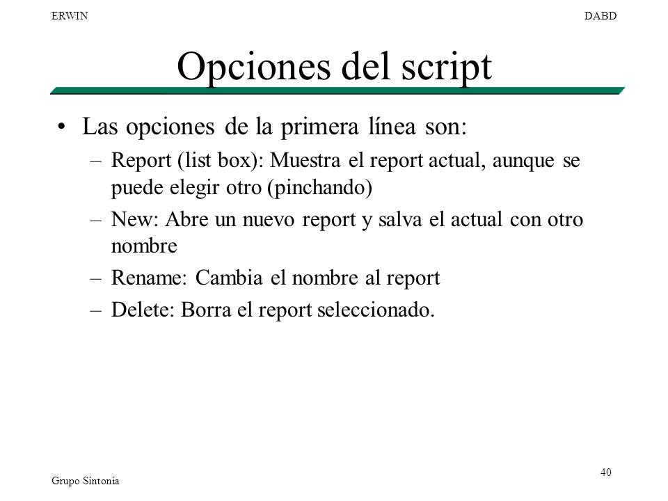 Opciones del script Las opciones de la primera línea son: