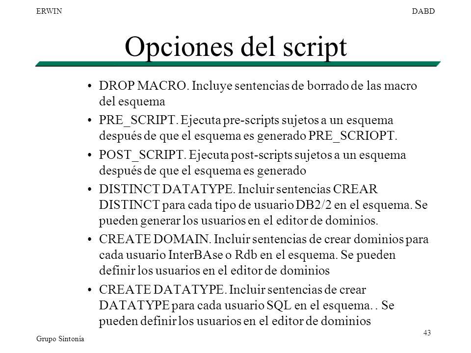 Opciones del script DROP MACRO. Incluye sentencias de borrado de las macro del esquema.