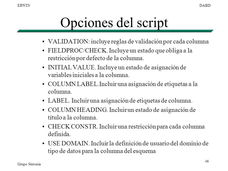 Opciones del script VALIDATION: incluye reglas de validación por cada columna.