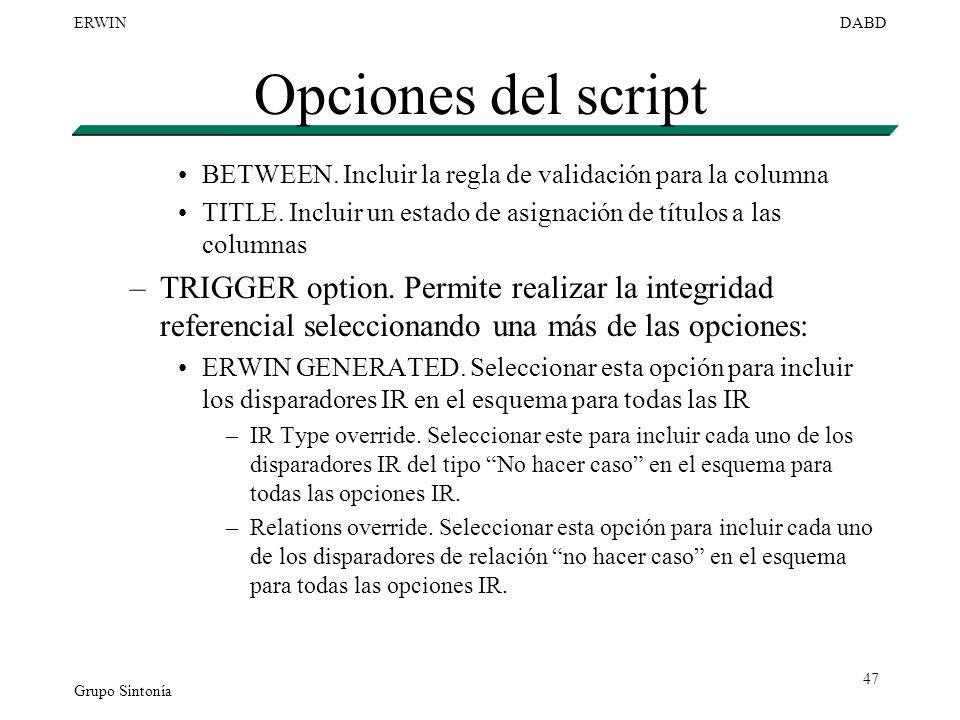Opciones del script BETWEEN. Incluir la regla de validación para la columna. TITLE. Incluir un estado de asignación de títulos a las columnas.