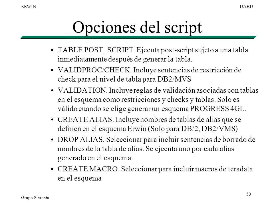 Opciones del script TABLE POST_SCRIPT. Ejecuta post-script sujeto a una tabla inmediatamente después de generar la tabla.