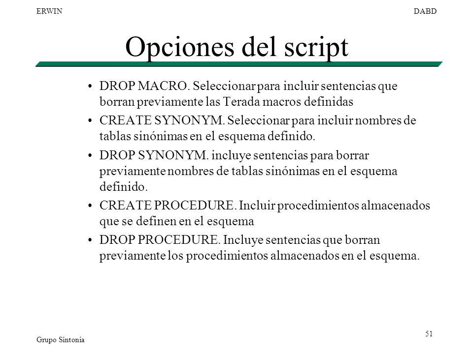Opciones del script DROP MACRO. Seleccionar para incluir sentencias que borran previamente las Terada macros definidas.