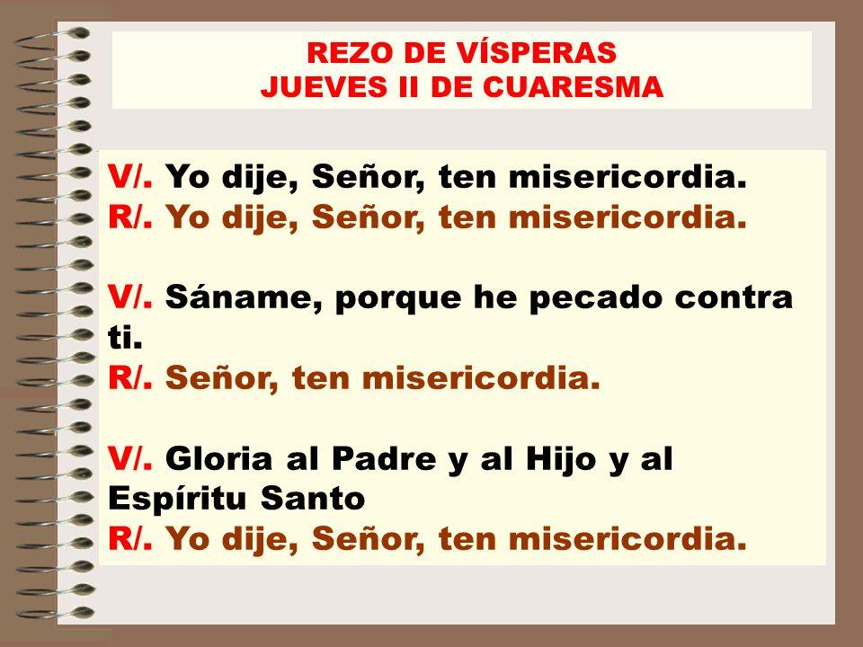 REZO DE VÍSPERAS JUEVES II DE CUARESMA.