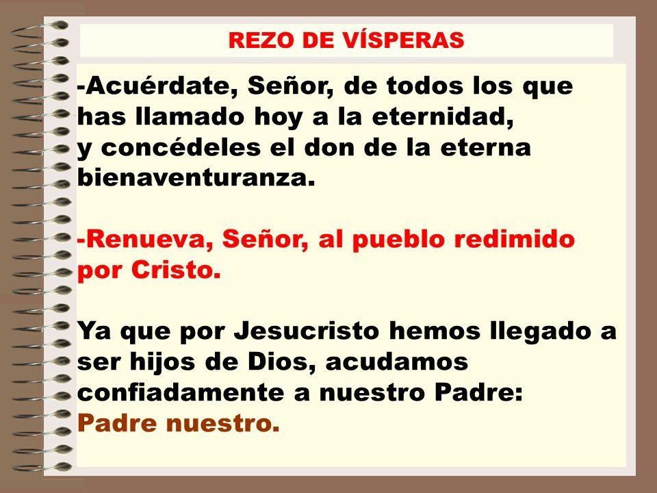 Renueva, Señor, al pueblo redimido por Cristo.