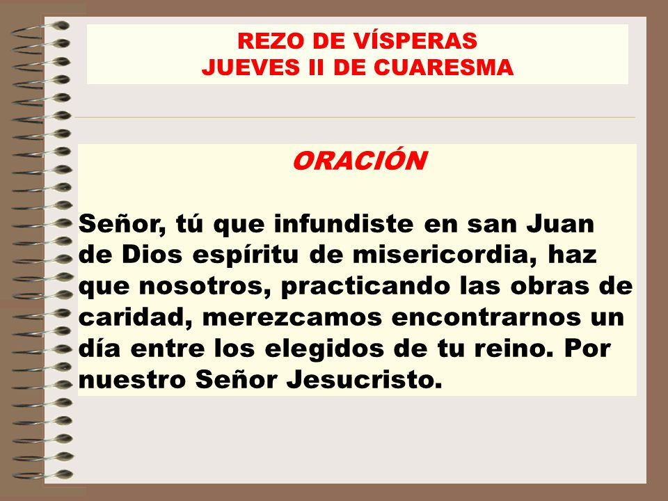 REZO DE VÍSPERASJUEVES II DE CUARESMA. ORACIÓN.