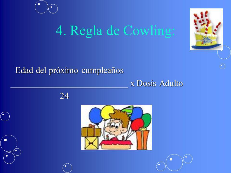 4. Regla de Cowling: Edad del próximo cumpleaños