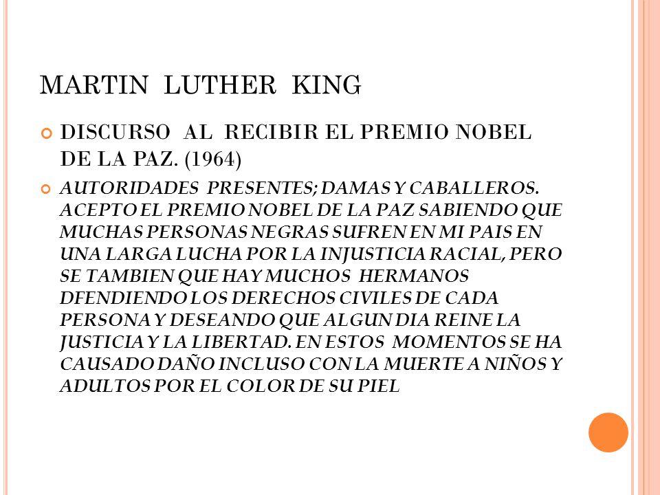 MARTIN LUTHER KING DISCURSO AL RECIBIR EL PREMIO NOBEL DE LA PAZ. (1964)