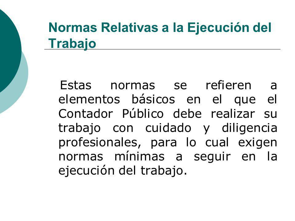 Normas Relativas a la Ejecución del Trabajo