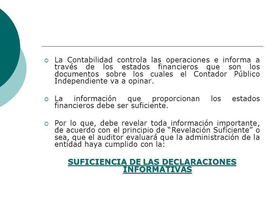 SUFICIENCIA DE LAS DECLARACIONES INFORMATIVAS