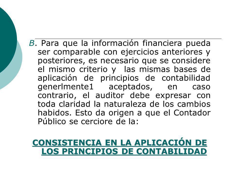 CONSISTENCIA EN LA APLICACIÓN DE LOS PRINCIPIOS DE CONTABILIDAD