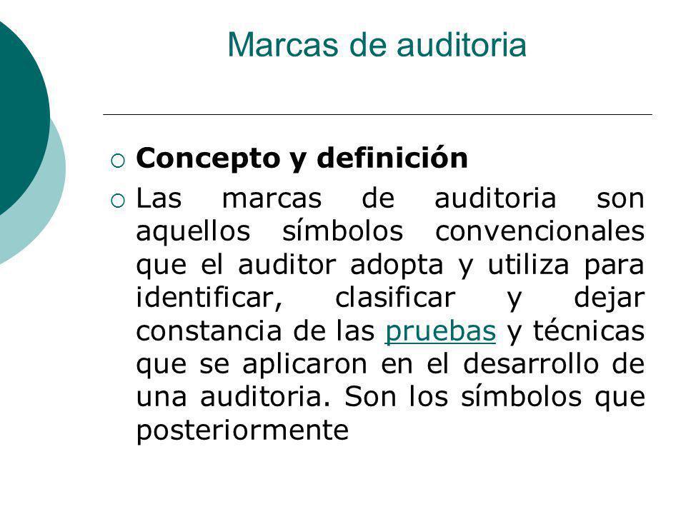 Marcas de auditoria Concepto y definición