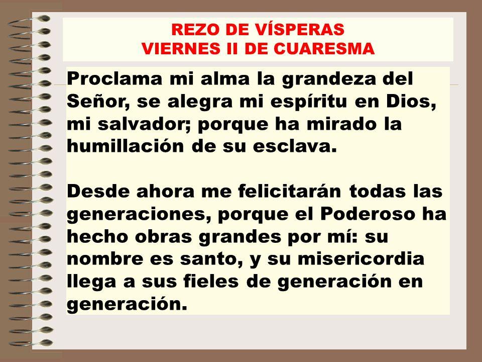 REZO DE VÍSPERAS VIERNES II DE CUARESMA.
