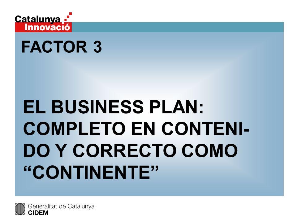 EL BUSINESS PLAN: COMPLETO EN CONTENI-DO Y CORRECTO COMO CONTINENTE