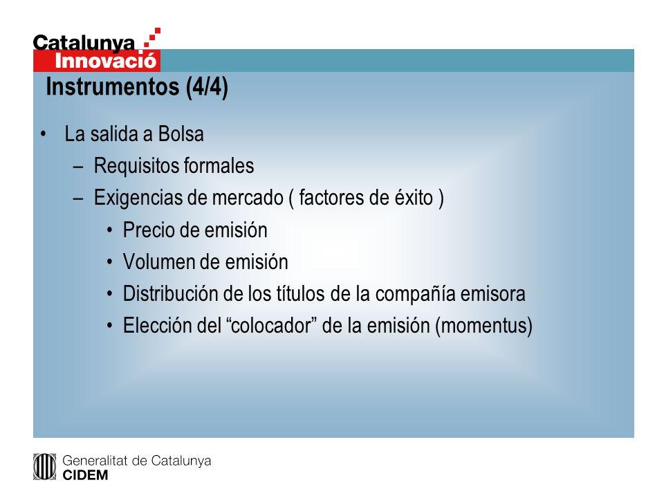 Instrumentos (4/4) La salida a Bolsa Requisitos formales