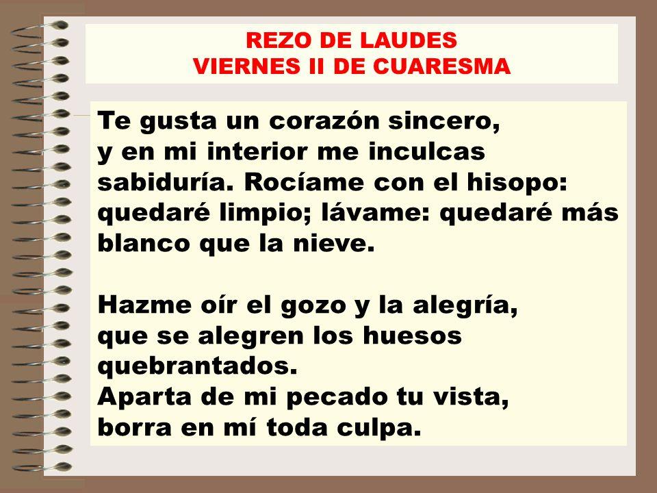 REZO DE LAUDES VIERNES II DE CUARESMA.