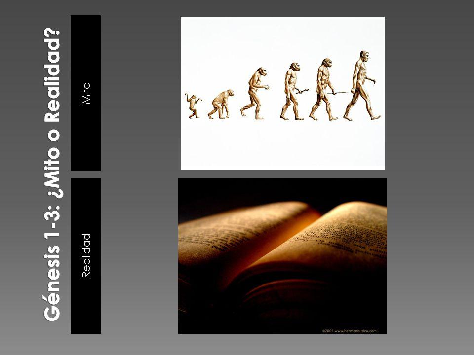 Génesis 1-3: ¿Mito o Realidad