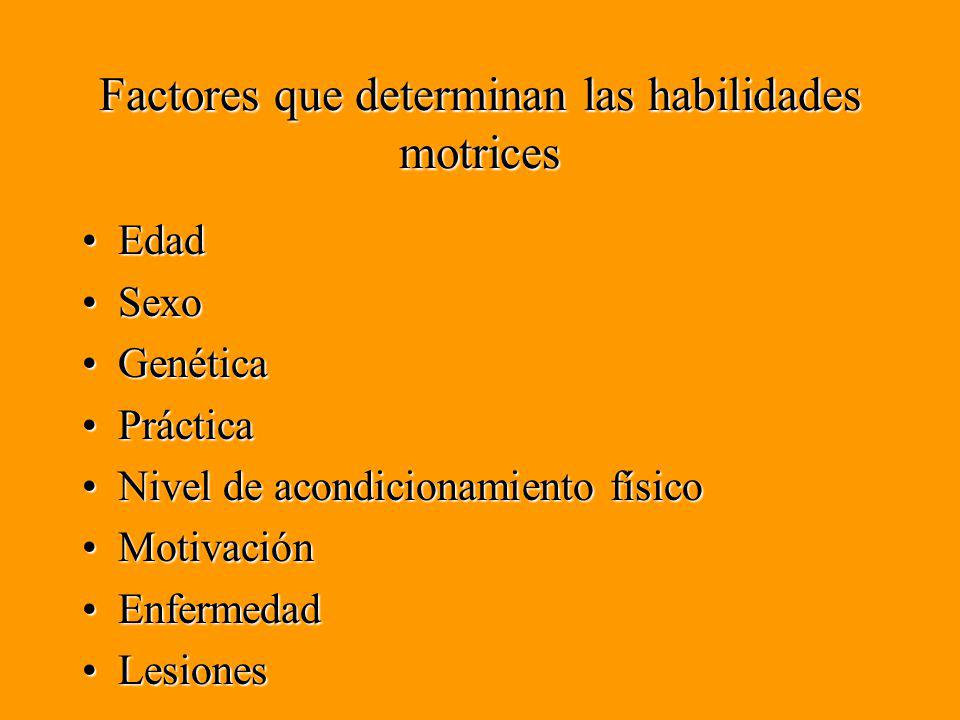 Factores que determinan las habilidades motrices