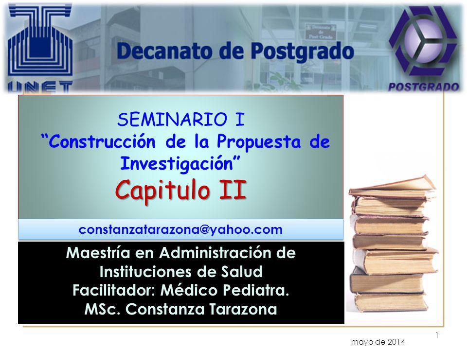 SEMINARIO I Construcción de la Propuesta de Investigación Capitulo II