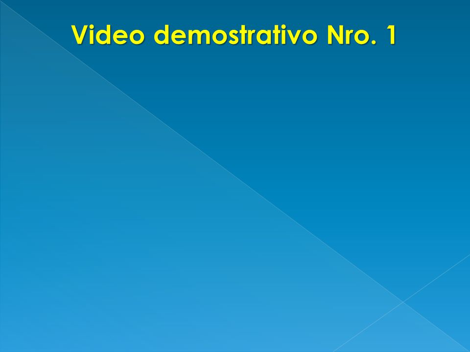 Video demostrativo Nro. 1