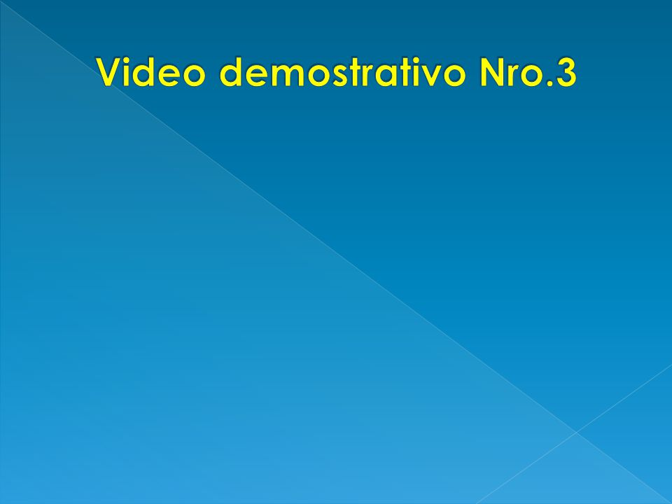 Video demostrativo Nro.3