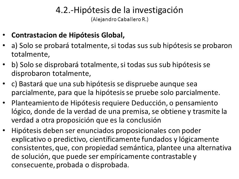4.2.-Hipótesis de la investigación (Alejandro Caballero R.)