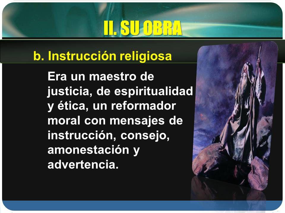 II. SU OBRA b. Instrucción religiosa