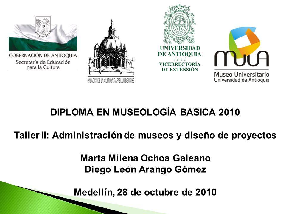 DIPLOMA EN MUSEOLOGÍA BASICA 2010