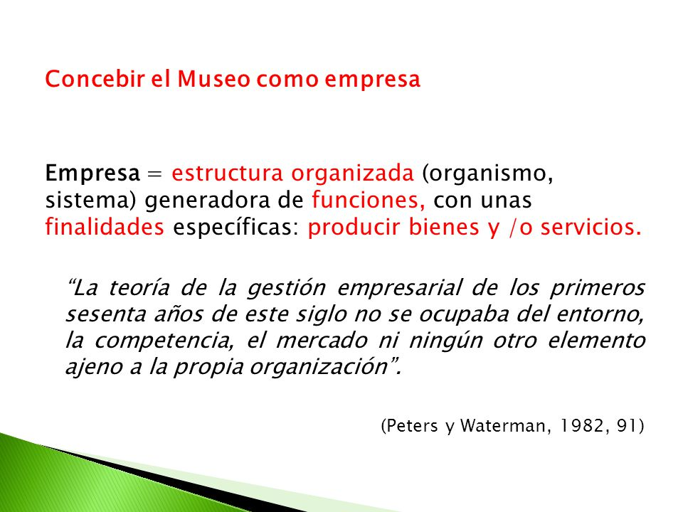 Concebir el Museo como empresa