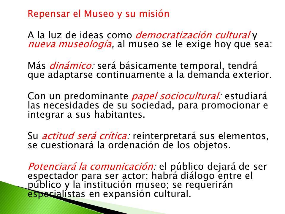 Repensar el Museo y su misión