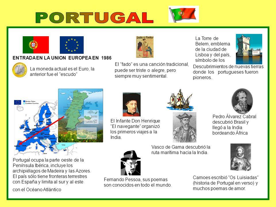 PORTUGALLa Torre de Belem, emblema de la ciudad de Lisboa y del país, símbolo de los. ENTRADA EN LA UNION EUROPEA EN 1986.