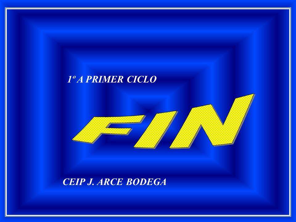 1º A PRIMER CICLO FIN CEIP J. ARCE BODEGA