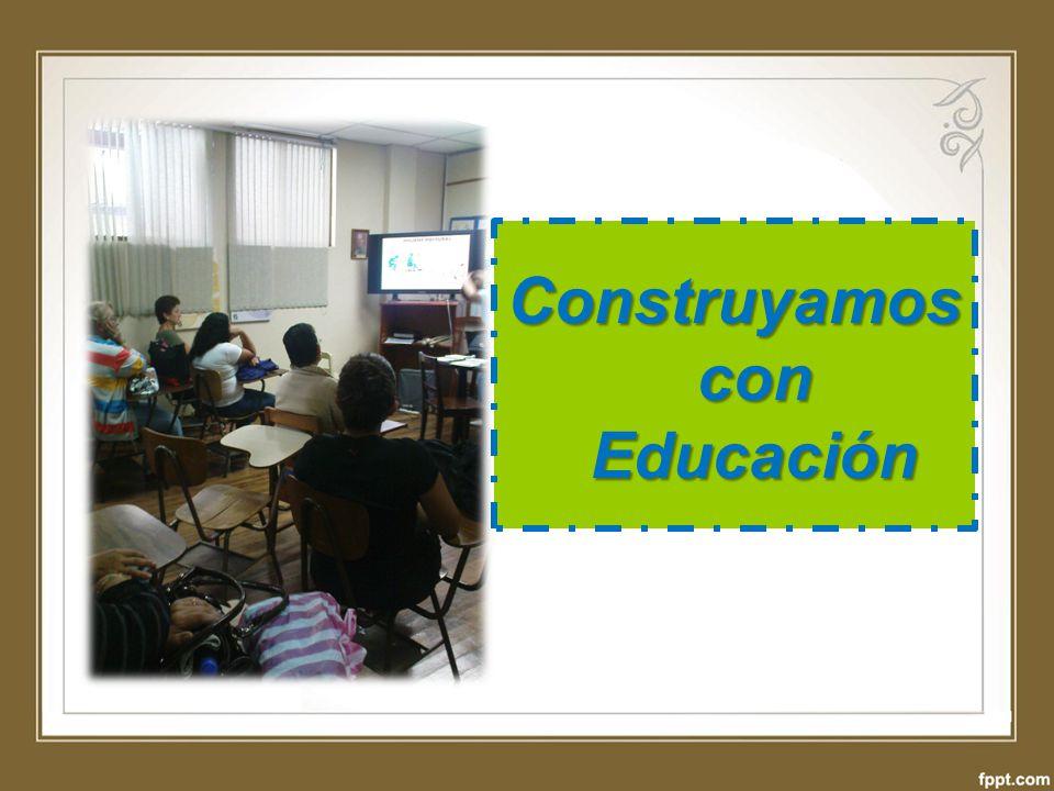 Construyamos con Educación