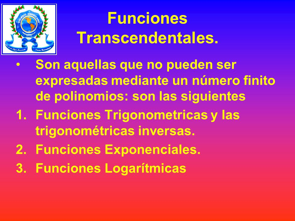 Funciones Transcendentales.