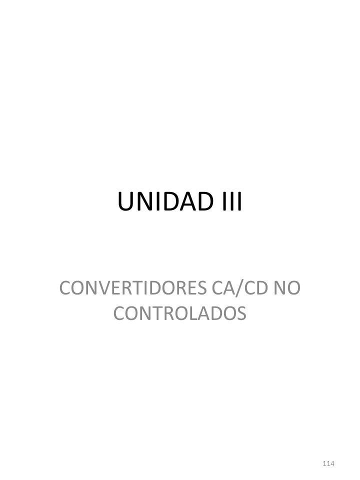 CONVERTIDORES CA/CD NO CONTROLADOS