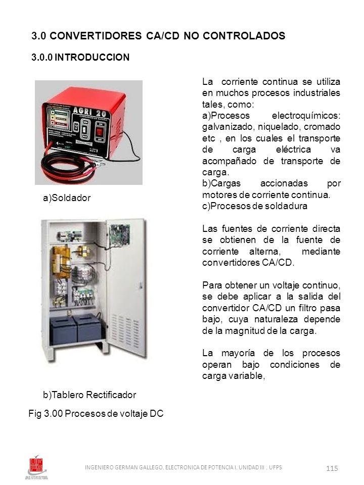 3.0 CONVERTIDORES CA/CD NO CONTROLADOS