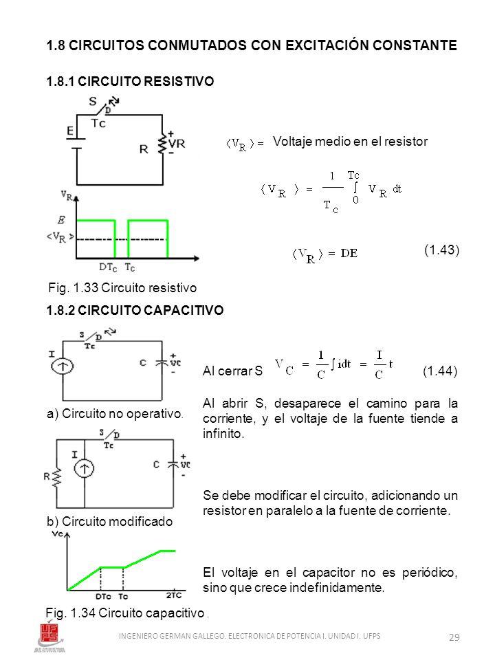 1.8 CIRCUITOS CONMUTADOS CON EXCITACIÓN CONSTANTE
