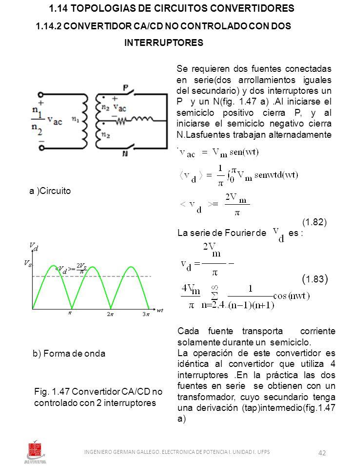 1.14.2 CONVERTIDOR CA/CD NO CONTROLADO CON DOS